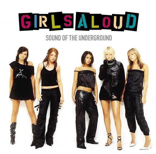 Girls Aloud альбом Sound Of The Underground