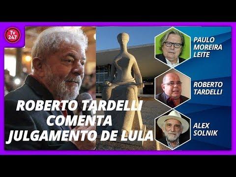 Roberto Tardelli comenta julgamento de lula Com PML e Solnik