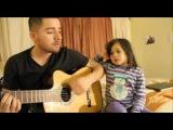 (Jorge & Alexa Narvaez) Папа и дочка поют дуэтом...