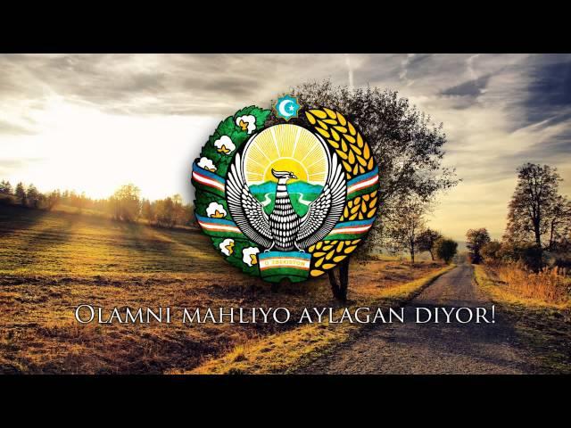 National Anthem of Uzbekistan - O'zbekiston Respublikasining Davlat Madhiyasi