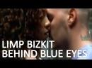 Behind Blue Eyes - Limp Bizkit (HD) Subtitles