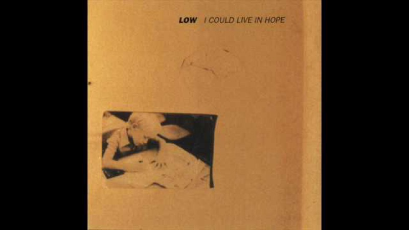 Low - Lullaby