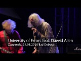 Daevid Allen's University Of Errors Zappanale 21, 14 08 2010