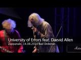 Daevid Allen's University Of Errors Zappanale 21, 14 08 2010