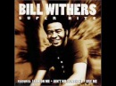 Bill Withers Ain't No Sunshine Super HQ
