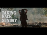 Taking Back Sunday - Better Homes And Gardens (Official Music Video)