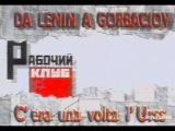 Da Lenin a Gorbaciov - C'era una volta l'U.R.S.S.