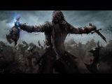 Трейлер GOTY издание Middle-earth: Shadow of Mordor