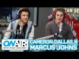 Cameron Dallas & Marcus Johns Answer Fan Questions | On Air with Ryan Seacrest