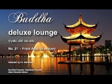 Buddha Deluxe Lounge - No.21 From Asia To Heaven, HD, 2018, mystic bar &amp buddha sounds