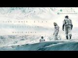Hans Zimmer - S.T.A.Y. (Madis Remix) Interstellar Theme