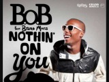 B.o.B - Nothin' on you feat. Bruno Mars (High Quality)