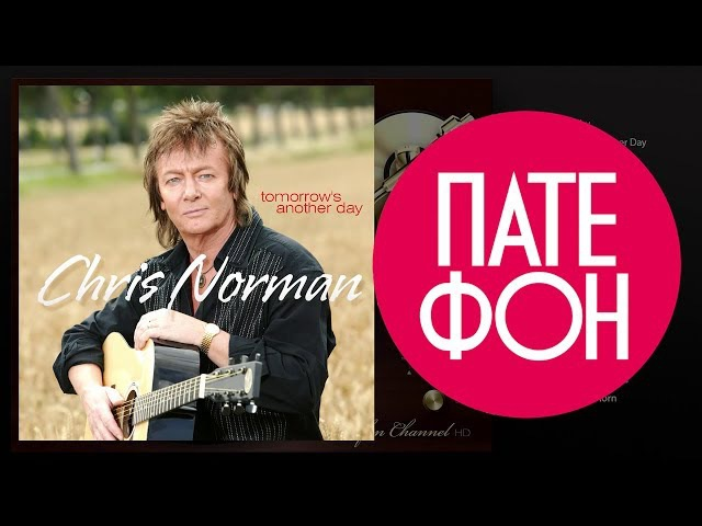 Chris NORMAN - Tomorrow's Another Day (Full album)