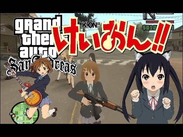 GTA SA - This is K-On City   K-On! Anime Mod Montage   HD!