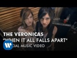 The Veronicas - When It All Falls Apart (Video)
