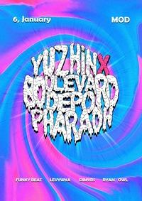 YUZHINX BOULEVARD DEPO x PHARAOH/ MOD /JANUARY 6