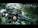 Titanfall: Life is Better With a Titan - Extended Cut