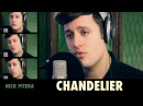 Sia Chandelier Nick Pitera Stripped Down Piano Cover