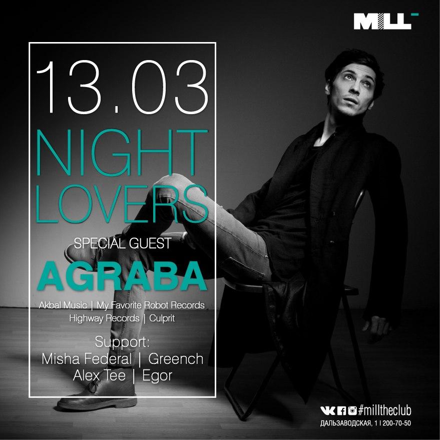 Афиша Владивосток 13.03 NIGHT LOVERS w/ AGRABA MiLL