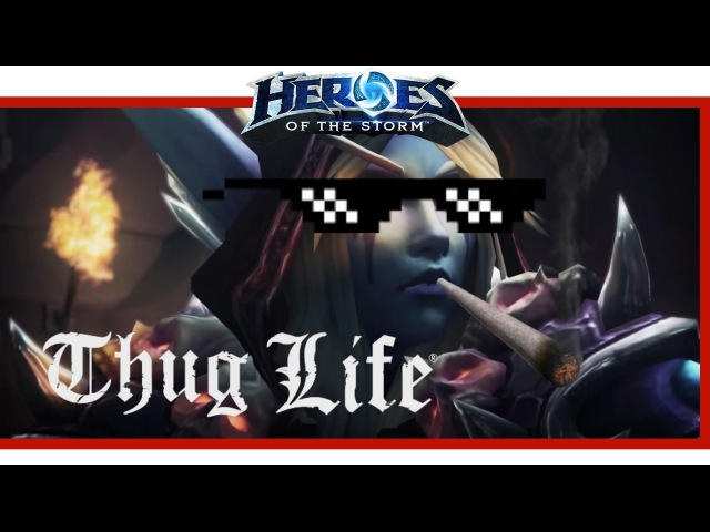Heroes of the Storm - Sylvanas Thug Life Escape