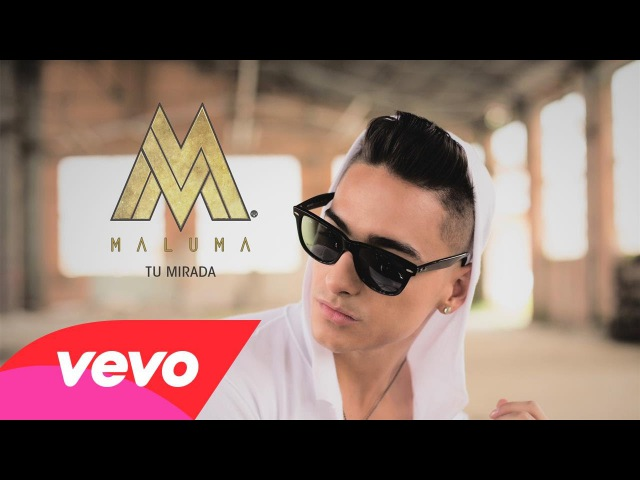 Maluma Tu Mirada Cover Audio
