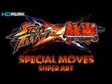 Street Fighter X Tekken Special Moves Super Art - Gameplay PC  HD