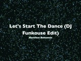 1978 FUNKY HQ - Let's Start The Dance (DJ Funkouse Edit) by Hamilton Bohannon