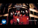 Slipknot Surfacing Audio