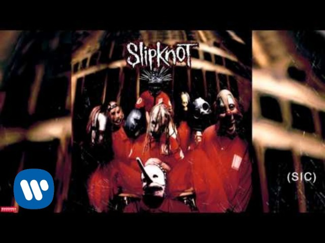 Slipknot - (Sic) (Audio)