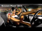 Russian Music 2015 русская музыка BEST by Dj Dimon