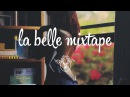 La Belle Mixtape | The Good Life | Gamper Dadoni
