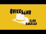 Caro Emerald - Quicksand (Lyric Video)