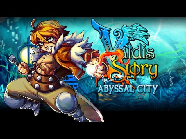 Valdis Story: Abyssal City = Кругом демоны! =