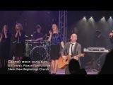 Сделай меня сильным (LIVE) - New Beginnings Church