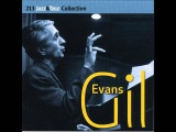 Gil Evans &amp Ten - If you could see me now