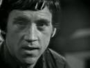 Владимир Семенович Высоцкий - Мне есть что спеть (Часть 2)