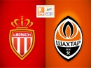 Monaco - Shakhtar
