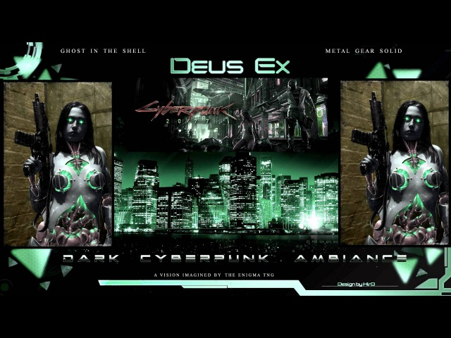 Dark Cyberpunk Ambiance - The Enigma TNG