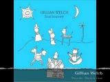 Gillian Welch - (Soul Journey)