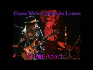 'Cause We've Ended As Lovers' Kumi Adachi