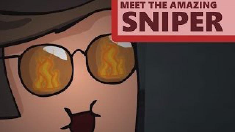 Meet the Amazing Sniper