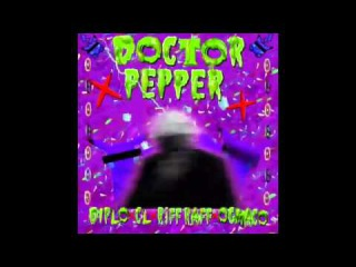 CL x Diplo x RiFF RAFF x OG Maco - Doctor Pepper Official Audio