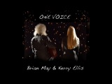 Brian May &amp Kerry Ellis - One Voice