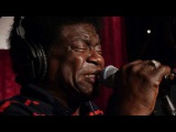 Charles Bradley and The Menahan Street Band - Full Performance Live on KEXP