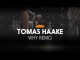 Remo + Tomas Haake Why Remo