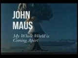 John Maus - My Whole World's Coming Apart