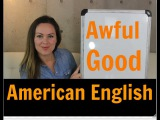 3 Ways to Use AWFUL Like a Native English Speaker - Learn Real Natural English Vocabulary