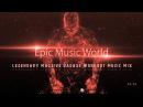 Legendary Massive Badass Workout Music Mix Vol.2