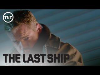 New Enemy | The Last Ship | TNT