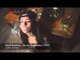 Saafi Brothers - Mystic Cigarettes (Full Album)